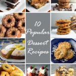 10 Popular Dessert Recipes